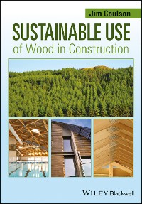 Cover Sustainable Use of Wood in Construction