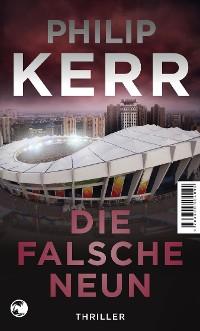 Cover Die falsche Neun (Scott Manson, Bd. ?)