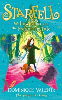 Cover Starfell: Willow Moss and the Forgotten Tale (Starfell, Book 2)