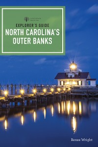 Cover Explorer's Guide North Carolina's Outer Banks (Third Edition)  (Explorer's Complete)