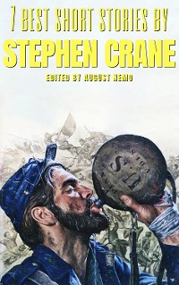 Cover 7 best short stories by Stephen Crane