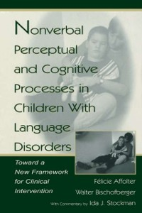 Cover Nonverbal Perceptual and Cognitive Processes in Children With Language Disorders