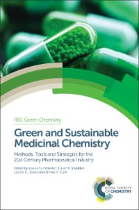 Cover Green and Sustainable Medicinal Chemistry