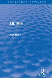 Cover J.S. Mill (Routledge Revivals)