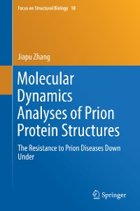 Cover Molecular Dynamics Analyses of Prion Protein Structures