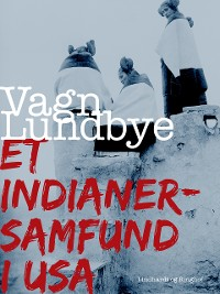Cover Et indianersamfund i USA