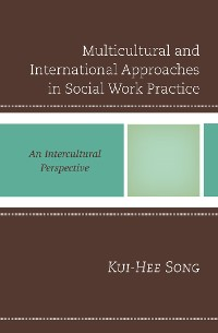 Cover Multicultural and International Approaches in Social Work Practice
