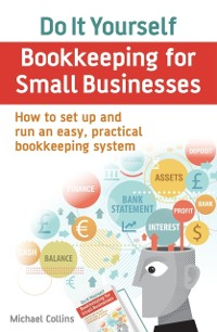 Cover Do It Yourself BookKeeping for Small Businesses