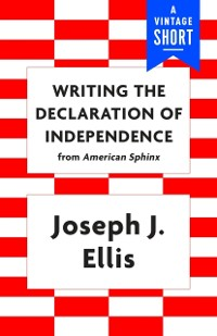 Cover Writing the Declaration of Independence