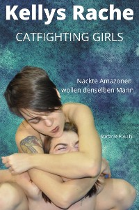 Cover Kellys Rache - Catfighting Girls