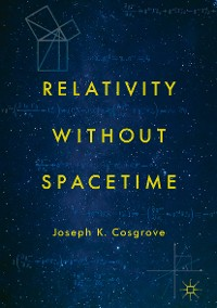 Cover Relativity without Spacetime