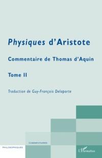 Cover Physiques d'aristote - commentaire de thomas d'aquin - tome