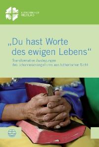 """Cover """"Du hast Worte des ewigen Lebens"""""""