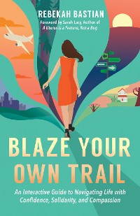 Cover Blaze Your Own Trail