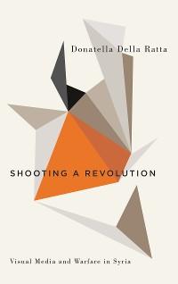 Cover Shooting a Revolution