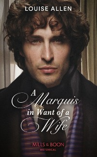 Cover Marquis In Want Of A Wife (Mills & Boon Historical) (Liberated Ladies, Book 3)