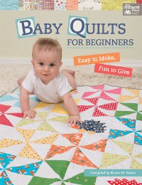 Cover Baby Quilts for Beginners