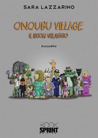 Cover Onoubu village - Il buon villaggio