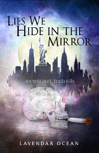 Cover Lies We Hide in the Mirror