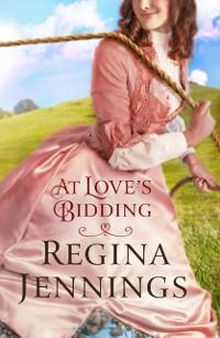 Cover At Love's Bidding (Ozark Mountain Romance Book #2)