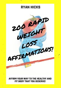 Cover 200 Rapid Weight Loss Affirmations