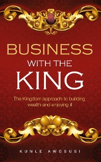Cover BUSINESS WITH THE KING