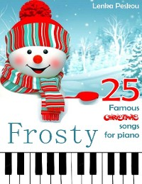 Cover Frosty 25 Famous Christmas Songs for Piano
