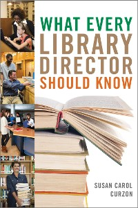 Cover What Every Library Director Should Know