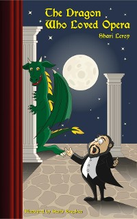 Cover THE DRAGON WHO LOVED OPERA