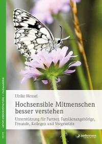 Cover Hochsensible Mitmenschen besser verstehen
