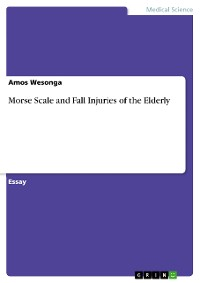 Cover Morse Scale and Fall Injuries of the Elderly