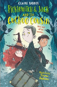 Cover Picklewitch & Jack and the Cuckoo Cousin