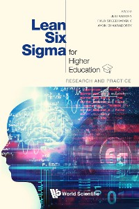 Cover Lean Six Sigma For Higher Education: Research And Practice