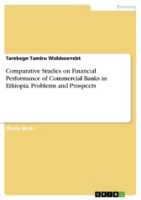 Cover Comparative Studies on Financial Performance of Commercial Banks in Ethiopia. Problems and Prospects