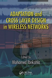 Cover Adaptation and Cross Layer Design in Wireless Networks