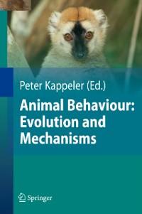 Cover Animal Behaviour: Evolution and Mechanisms