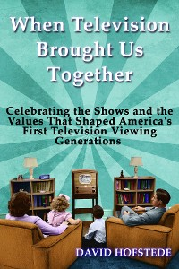 Cover When Television Brought Us Together