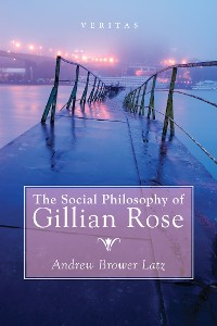 Cover The Social Philosophy of Gillian Rose
