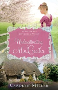 Cover Underestimating Miss Cecilia