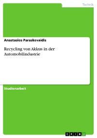 Cover Recycling von Akkus in der Automobilindustrie