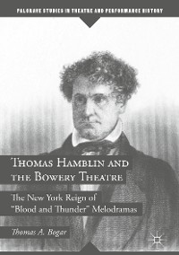 Cover Thomas Hamblin and the Bowery Theatre