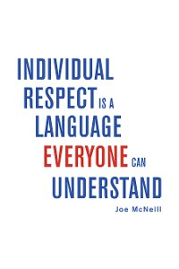 Cover Individual Respect Is a Language Everyone Can Understand