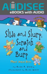 Cover Slide and Slurp, Scratch and Burp