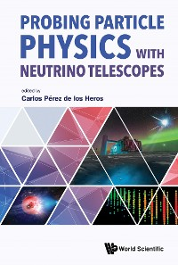 Cover Probing Particle Physics With Neutrino Telescopes