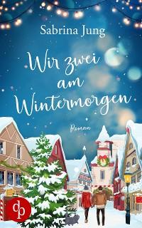 Cover Wir zwei am Wintermorgen