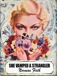 Cover She Vamped a Strangler