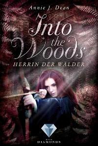 Cover Into the Woods 2: Herrin der Wälder