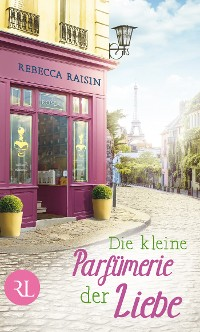 Cover Die kleine Parfümerie der Liebe