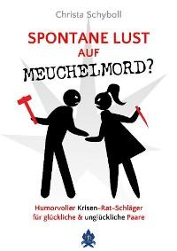 Cover Spontane Lust auf Meuchelmord?