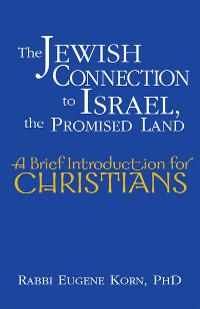 Cover The Jewish Connection to Israel, the Promised Land